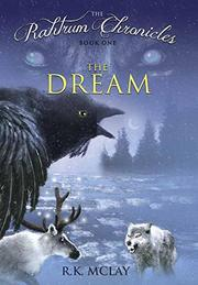 THE DREAM by R.K. McLay