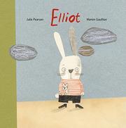 ELLIOT by Julie Pearson