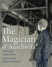 THE MAGICIAN OF AUSCHWITZ by Kathy Kacer