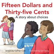 FIFTEEN DOLLARS AND THIRTY-FIVE CENTS by Kathryn Cole