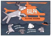RALPH, FLYING HOUND by Dave Paddon