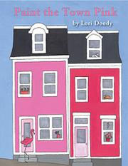 PAINT THE TOWN PINK by Lori Doody