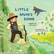 LITTLE MUIR'S SONG by John Muir