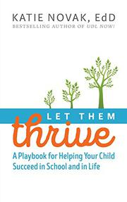 LET THEM THRIVE by Katie  Novak