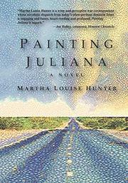 PAINTING JULIANA by Martha Louise Hunter