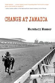 CHANGE AT JAMAICA by Marshall Messer