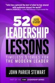 52 Leadership Lessons by John Parker Stewart