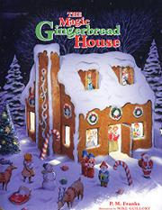 The Magic Gingerbread House by P.M. Franks