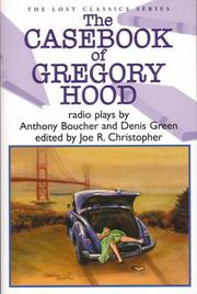 THE CASEBOOK OF GREGORY HOOD by Anthony Boucher