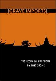GRAVE IMPORTS by Eric Stone