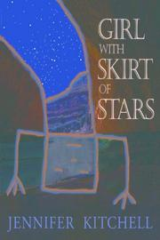 GIRL WITH SKIRT OF STARS by Jennifer Kitchell