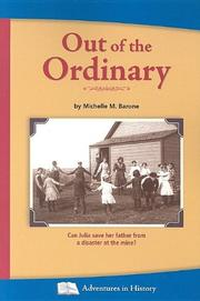 OUT OF THE ORDINARY by Michelle M. Barone