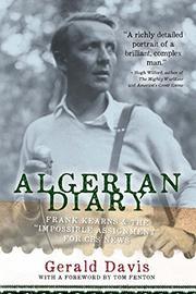 ALGERIAN DIARY by Gerald Davis