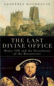 THE LAST DIVINE OFFICE by Geoffrey Moorhouse