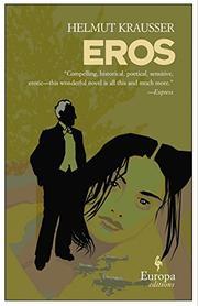 EROS by Helmut Krausser