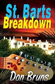 ST. BART BREAKDOWN by Don Bruns