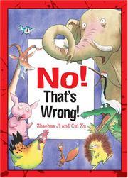 NO! THAT'S WRONG! by Zhauhua Ji