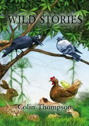 WILD STORIES by Colin Thompson