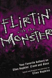 FLIRTIN' WITH THE MONSTER by Ellen Hopkins