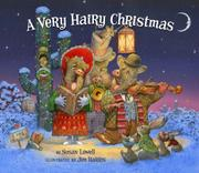 A VERY HAIRY CHRISTMAS by Susan Lowell
