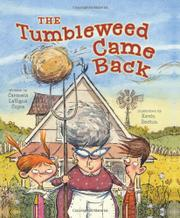 THE TUMBLEWEED CAME BACK by Carmela LaVigna Coyle