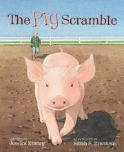 THE PIG SCRAMBLE by Jessica Kinney