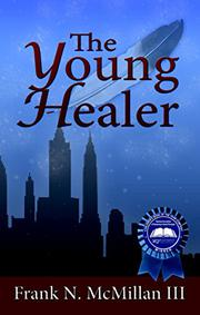 THE YOUNG HEALER by Frank N. McMillan III