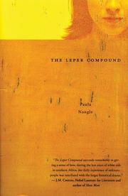 THE LEPER COMPOUND by Paula Nangle