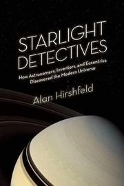STARLIGHT DETECTIVES by Alan Hirshfeld