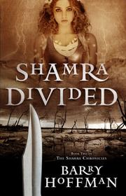 SHAMRA DIVIDED by Barry Hoffman