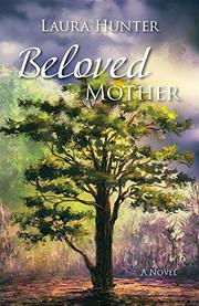 BELOVED MOTHER by Laura  Hunter