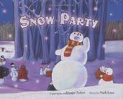 SNOW PARTY by Harriet Ziefert