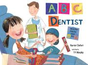 ABC DENTIST by Harriet Ziefert