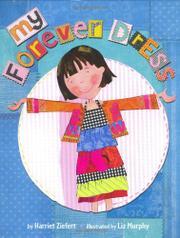 MY FOREVER DRESS by Harriet Ziefert