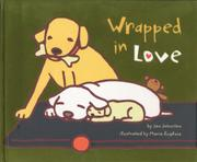 WRAPPED IN LOVE by Jan Johnston
