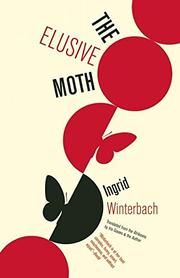 THE ELUSIVE MOTH by Ingrid Winterbach