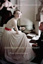 CONSEQUENCES OF THE HEART by Peter Cunningham