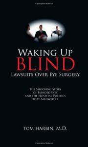 Waking Up Blind by Tom Harbin