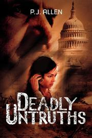 DEADLY UNTRUTHS by P. J. Allen