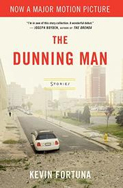 THE DUNNING MAN by Kevin Fortuna
