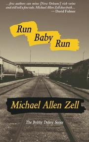 RUN BABY RUN by Michael Allen Zell