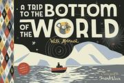 Cover art for A TRIP TO THE BOTTOM OF THE WORLD WITH MOUSE