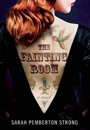 Book Cover for THE FAINTING ROOM