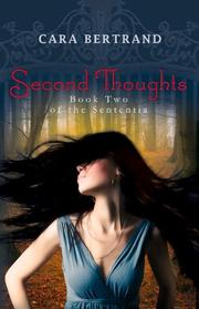 SECOND THOUGHTS by Cara Bertrand