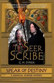 SPEAR OF DESTINY by G. M. Dyrek