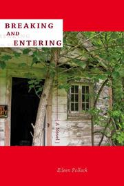 BREAKING AND ENTERING by Eileen Pollack