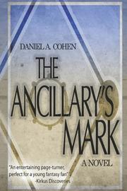 THE ANCILLARY'S MARK by Daniel A. Cohen