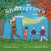 SHAKESPEARE'S SEASONS by Miriam Weiner