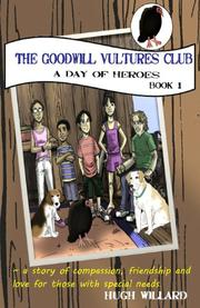 The Goodwill Vultures Club by Hugh Willard