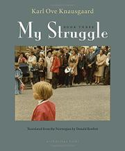 MY STRUGGLE by Karl Ove Knausgaard